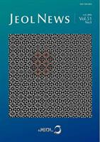 JEOL News Volume 51 (2016) - Recent Articles on Electron Microscopy